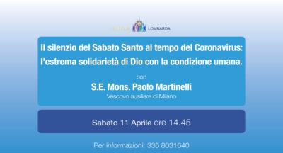 Il silenzio del Sabato Santo al tempo del Coronavirus. Con S.E. Mons Paolo Martinelli