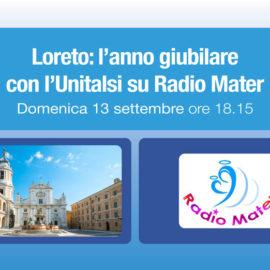 Loreto: l'anno giubilare domenica con l'Unitalsi su Radio Mater