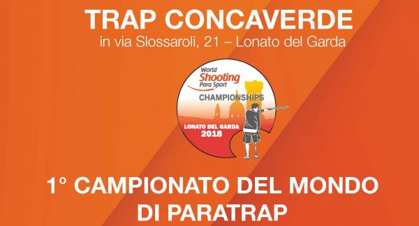 Lonato 2018 World Shooting Para Sport Para Trap