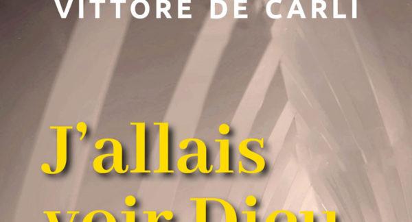 L'opera firmata da Vittore De Carli disponibile anche in francese