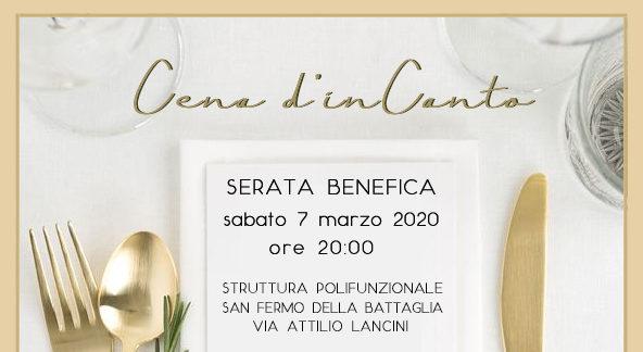Cena d'inCanto – Serata benefica, sabato 7 marzo, ore 20.00