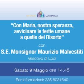 """""""Con Maria, nostra speranza, avvicinare le ferite umane a quelle del Risorto"""" con S.E. Mons. Maurizio Malvestiti"""