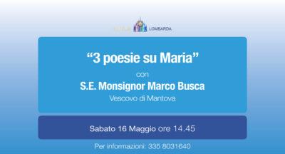 """""""3 poesie su Maria"""" con S.E. Mons. Marco Busca"""