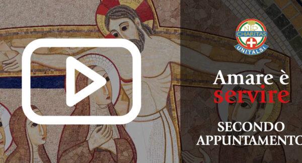 """Amare è servire – Testimonianza e video del secondo incontro: """"Servire Dio e gli uomini"""""""