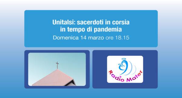 Unitalsi: sacerdoti in corsia in tempo di pandemia – Radio Mater